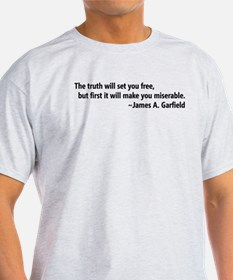 The truth will set you free - T-Shirt
