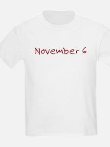 """""""November 6"""" printed on a T-Shirt"""