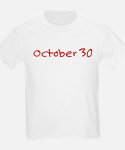 """October 30"" printed on a T-Shirt"