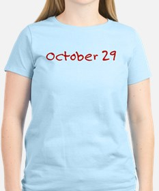 """""""October 29"""" printed on a T-Shirt"""
