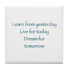 Learn From Yesterday Tile Coaster