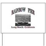 Rainbow Pier Yard Sign
