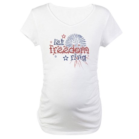 Let Freedom Ring Maternity T-Shirt