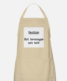 Hot beverages are hot! Apron