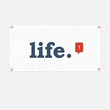life. Banner