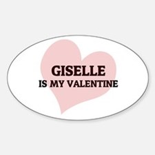 Giselle Is My Valentine Oval Decal