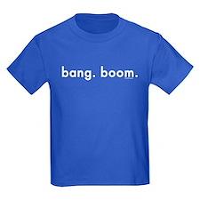 Bang. Boom. July 4th T