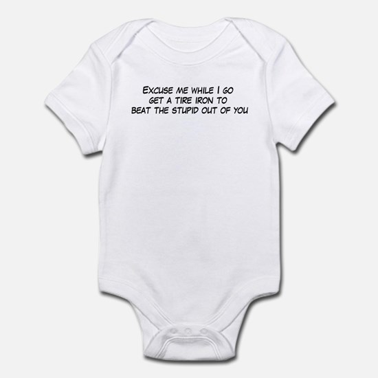 beat the stupid out of you Infant Bodysuit