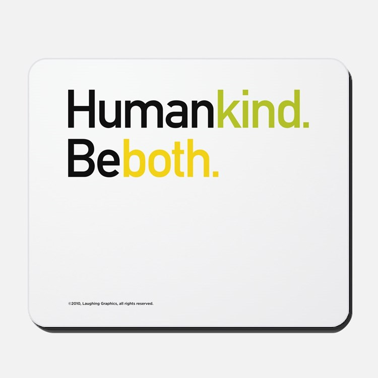 Being Human Mousepad