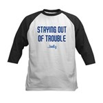 Staying Out Of Trouble (light Kids Baseball Jersey