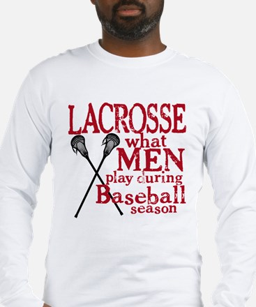 Men Play Lacrosse Long Sleeve T-Shirt