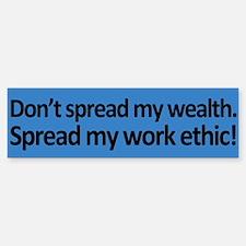 My Work Ethic Sticker (Bumper)