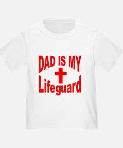 Dad is my Lifeguard: T