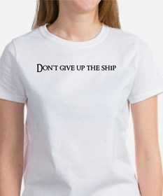 Don't give up the Women's T-Shirt