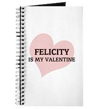 Felicity Is My Valentine Journal