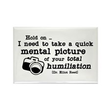 Total Humiliation Rectangle Magnet
