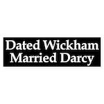 Dated Wickham, Married Darcy bumper sticker