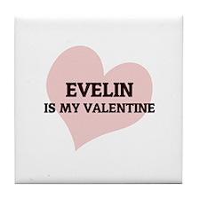 Evelin Is My Valentine Tile Coaster