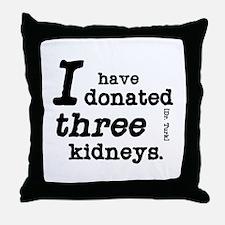Three Kidneys Throw Pillow