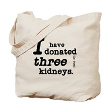 Three Kidneys Tote Bag