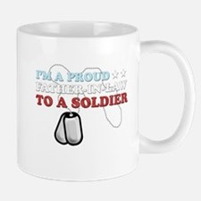 Proud FIL to a Soldier Mug