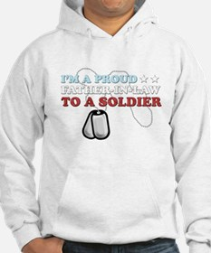 Proud FIL to a Soldier Hoodie