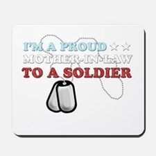 Proud MIL to a Soldier Mousepad