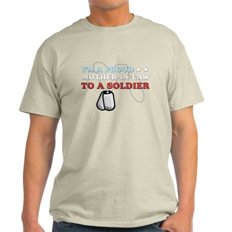 Proud MIL to a Soldier Light T-Shirt