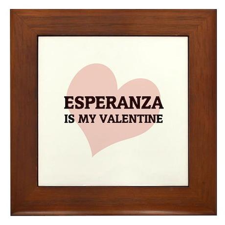 Esperanza Is My Valentine Framed Tile