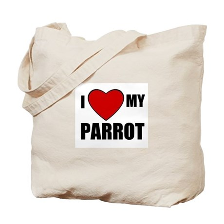 I LOVE MY PARROT Tote Bag