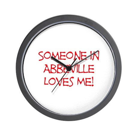Someone In Abbeville Loves Me! Wall Clock