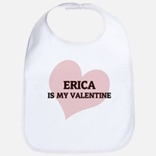 Erica Is My Valentine Bib