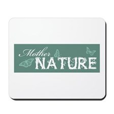 Mother Nature Mousepad