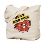 Just Add Fire (Distressed) Tote Bag