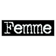 Femme Bumper Bumper Sticker