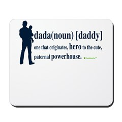 Dada (Daddy) Stay at Home Dad Mousepad