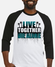 Live Together Die Alone Baseball Jersey