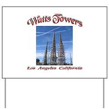 Watts Towers Yard Sign