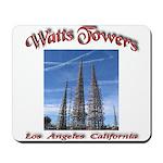 Watts Towers Mousepad
