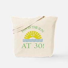 Fun 30th Tote Bag