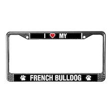 I Love My French Bulldog License Plate Frame
