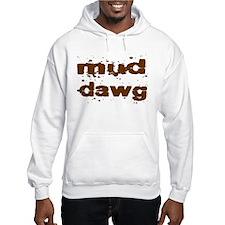 Mud Dawg Hoodie