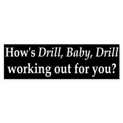 BP and Drill, Baby, Drill Bumper Bumper Sticker