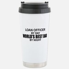World's Best Dad - Loan Officer Stainless Steel Tr
