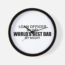 World's Best Dad - Loan Officer Wall Clock