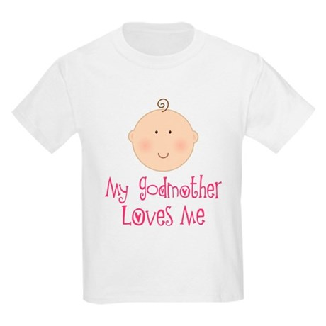 My Godmother Loves Me Kids Light T-Shirt