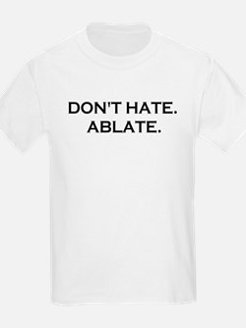 ABLATE YO T-Shirt