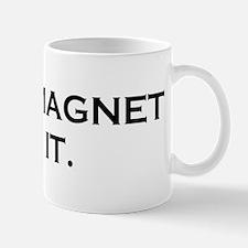 MAGNET BOY Mug
