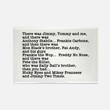 Goodfellas Quote Rectangle Magnet