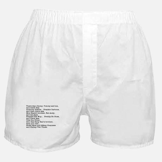 Goodfellas Quote Boxer Shorts